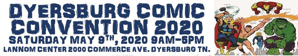 Dyersburg Comic Con